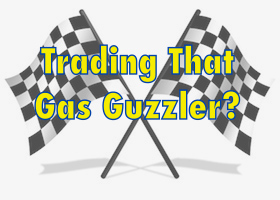 trading-that-gas-guzzler